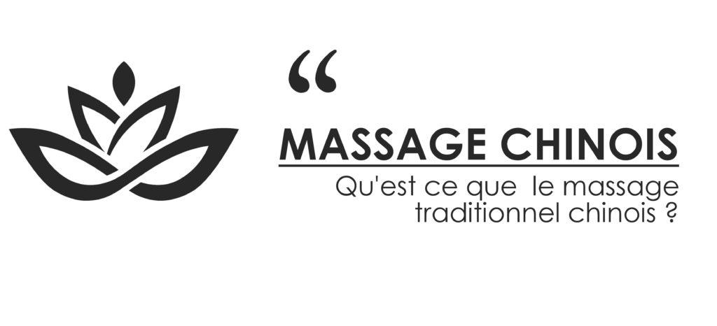Qu'est-ce que le massage traditionnel chinois?